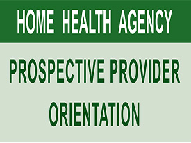 Prospective Provider Orientation