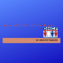 DC Medicaid Reform and You